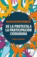 libro De La Protesta A La Participación Ciudadana (edición Actualizada)