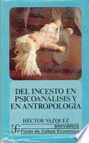 Del Incesto En Psicoanálisis Y En Antropología