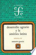 Desarrollo Agrario Y La América Latina