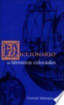 Diccionario De Términos Coloniales