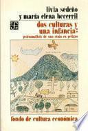 libro Dos Culturas Y Una Infancia