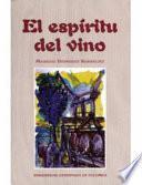 El Espíritu Del Vino