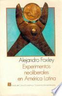 Experimentos Neoliberales En América Latina