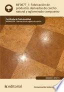 Fabricación De Productos Derivados De Corcho Natural Y Aglomerado Compuesto. Mama0309