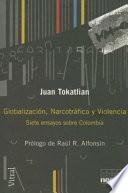 Globalización, Narcotráfico Y Violencia