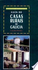 Guía De Casas Rurais De Galicia