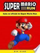Guia No Oficial De Super Mario Run