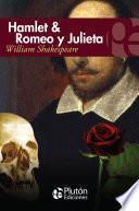 libro Hamlet & Romeo Y Julieta