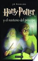 Harry Potter Y El Misterio Del Principe   Libro 6