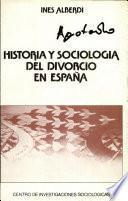 Historia Y Sociología Del Divorcio En España