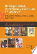 Homogeneidad, Diferencia Y Exclusión En América