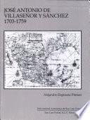 José Antonio De Villaseñor Y Sánchez, 1703 1759