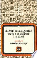 La Crisis De La Seguridad Social Y La Atención A La Salud