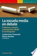 La Escuela Media En Debate
