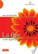 libro La Flor Y Otros órganos Derivados