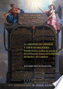 La Libertad De OpiniÓn Y Libertad Religiosa (estudio HistÓrico JurÍdico Del Art.10 De La DeclaraciÓn Francesa De Los Derechos Del Hombre Y Del Ciudadano)