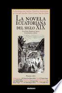 libro La Novela Ecuatoriana Del Siglo Xix