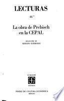 La Obra De Prebisch En La Cepal