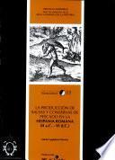 La Producción De Salsas Y Conservas De Pescado En La Hispania Romana, Ii A. C.   Vi
