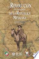 La Revolución En Los Estados De La República Méxicana