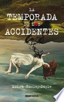 La Temporada De Los Accidentes