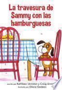 La Travesura De Sammy Con Las Hamburguesas