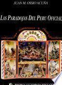 Las Paradojas Del Perú Oficial