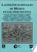 Las Políticas Sociales De México En Los Años Noventa