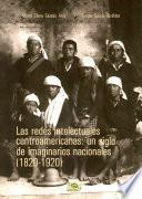 Las Redes Intelectuales Centroamericanas