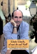 Lluís Llach, El Noi De Cal Vall