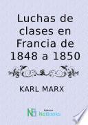 libro Luchas De Clases En Francia De 1848 A 1850