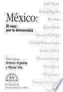 México, El Voto Por La Democracia