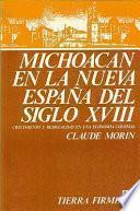 Michoacán En La Nueva España Del Siglo Xviii