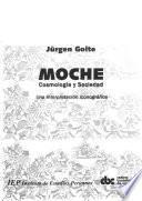 libro Moche, Cosmología Y Sociedad