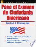 Pase El Examen De Ciudadanía Americana