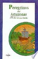Peregrinos Del Amazonas