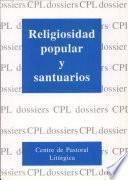 Religiosidad Popular Y Santuarios