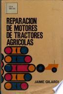 Reparacion De Motores De Tractores Agricolas