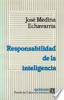 Responsabilidad De La Inteligencia