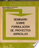 Seminario Sobre Formulacion De Proyectos Agricolas