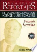 Siete Conversaciones Con Jorge Luis Borges