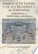 Simbolos De España Y De Sus Regiones Y Autonomias