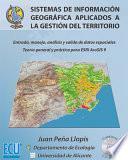 Sistemas De Información Geográfica Aplicados A La Gestión Del Territorio