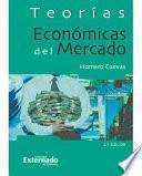 libro Teorías Económicas Del Mercado
