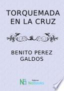 Torquemada En La Cruz