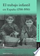 Trabajo Infantil En España (1700 1950), El