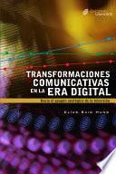 Transformaciones Comunicativas En La Era Digital. Hacia El Apagón Analógico De La Televisión