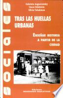 libro Tras Las Huellas Urbanas