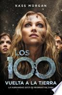 libro Vuelta A La Tierra (los 100 3)