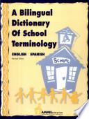 A Bilingual Dictionary Of School Terminology